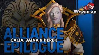 Alliance Epilogue - Calia, Jaina, Derek - Patch 8.2.5
