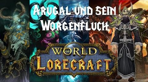 World of Lorecraft ★ Arugal und sein Worgenfluch ★ 001 (german, HD)