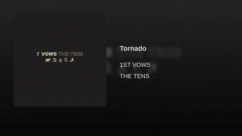 """Tornado"" - 1st Vows"