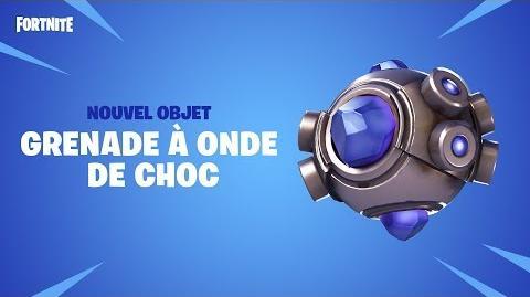 GRENADE À ONDE DE CHOC - NOUVEL OBJET