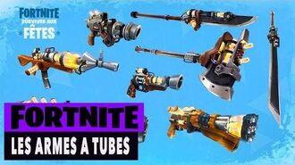 FORTNITE - SAUVER LE MONDE - LES ARMES A TUBES!