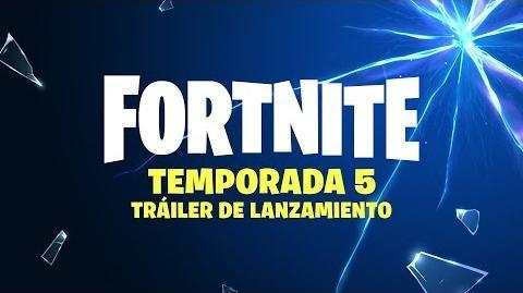 FORTNITE TEMPORADA 5 TRÁILER DE LANZAMIENTO