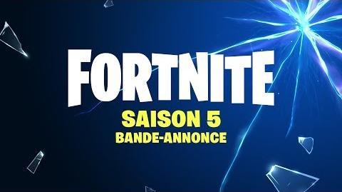 FORTNITE SAISON 5 BANDE-ANNONCE
