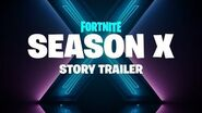 Fortnite - Season X - Story Trailer
