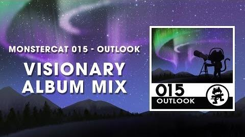 Monstercat 015 - Outlook (Visionary Album Mix) 1 Hour of Electronic Music