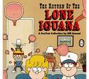 The Return of the Lone Iguana