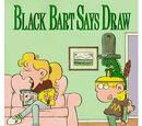Black Bart Says Draw