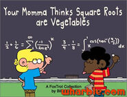 FoxTrot Book Your Momma Thinks Square Roots are Vegetables