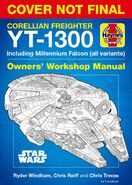 YT-1300 Corellian Freighter Owner Workshop Manual