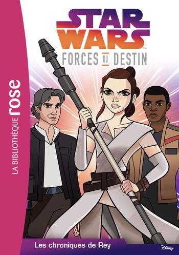 Forces du Destin : Les Chroniques de Rey