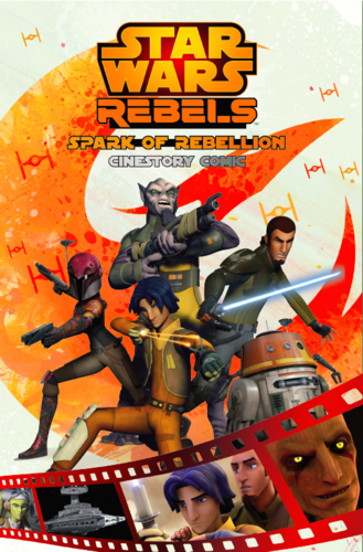 Spark of Rebellion: A Star Wars Rebels Cinestory Comic