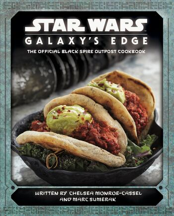 Star Wars: Galaxy's Edge: The Official Black Spire Outpost Cookbook