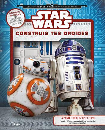 Star Wars : Construis tes droïdes