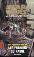 Les Apprentis Jedi: Les Erreurs du Passé