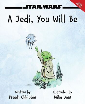 A Jedi, You Will Be