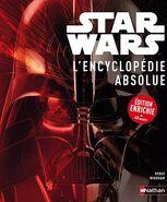 Star Wars: L'Encyclopédie Absolue: Édition Enrichie