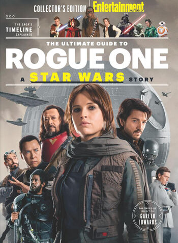 Entertainment Weekly's Ultimate Guide to Rogue One