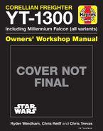 YT-1300 Corellian Freighter Owner's Workshop Manual