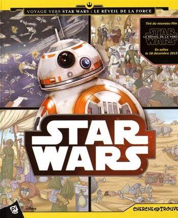 Star Wars : Cherche et trouve - Voyage vers Star Wars : Le Réveil de la Force