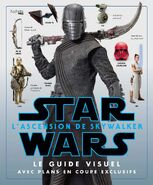 Star Wars L'Ascension de Skywalker Le Guide Visuel