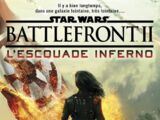 Battlefront II : L'Escouade Inferno