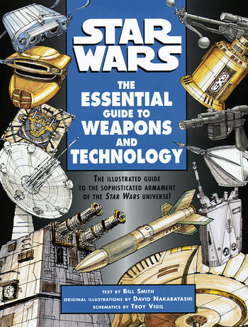 The Essential Guide to Weapons and Technology