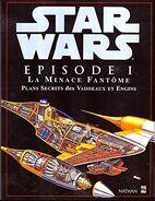 Star Wars Épisode I: La Menace Fantôme: Plans Secrets des Vaisseaux et Engins