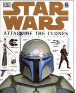 Star Wars Attack of the Clones The Visual Dictionary