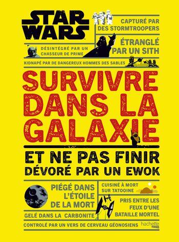 Star Wars : Survivre dans la galaxie et ne pas finir dévoré par un Ewok