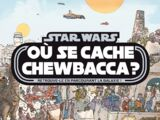 Star Wars : Où se cache Chewbacca ?