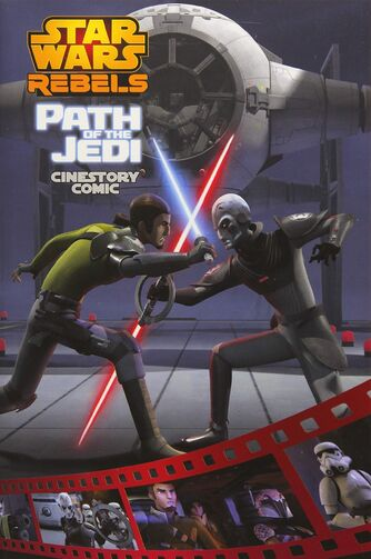 Path of the Jedi: A Star Wars Rebels Cinestory Comic
