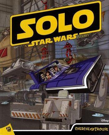 Star Wars : Cherche et trouve - Solo: A Star Wars Story
