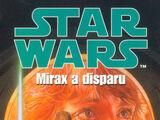 Mirax a disparu
