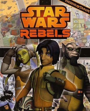 Star Wars : Cherche et trouve - Star Wars Rebels