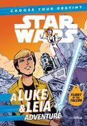 Choose Your Destiny: A Luke & Leia Adventure