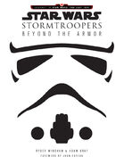 Stormtroopers The Complete Guide 2