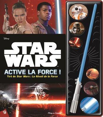 Active la force !