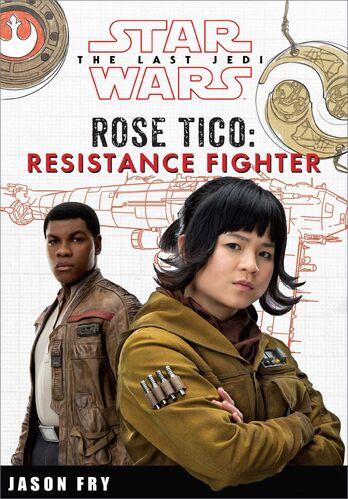 Star Wars: The Last Jedi: Rose Tico: Resistance Fighter