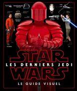 Star Wars Les Derniers Jedi Le Guide Visuel