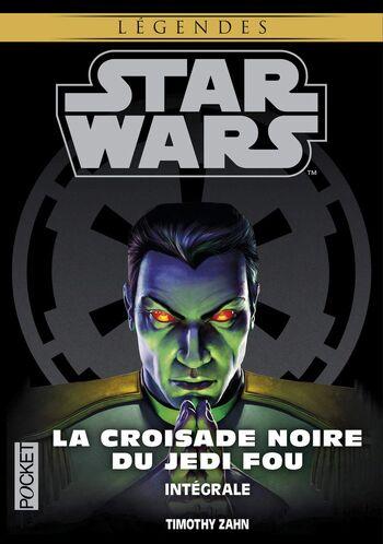La Croisade Noire du Jedi Fou (intégrale)