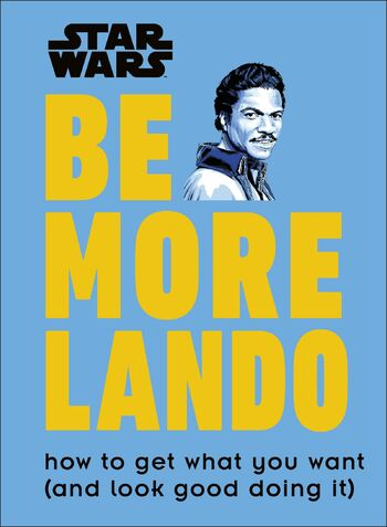 Star Wars: Be More Lando