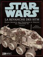 Star Wars: La Revanche des Sith: Plans Secrets des Vaisseaux et Engins de l'Épisode III