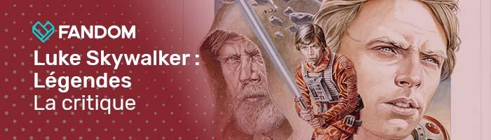 Luke Skywalker Légendes Blog Header