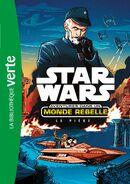 Aventures dans un monde rebelle - Le Piège
