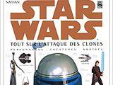 Star Wars : Tout sur L'Attaque des Clones