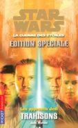 Les Apprentis Jedi: Édition Spéciale I: Trahisons