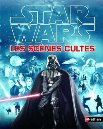 Star Wars Les Scènes Cultes