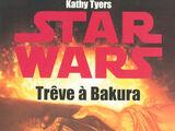Trêve à Bakura
