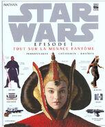 Star Wars Tout sur La Menace Fantôme