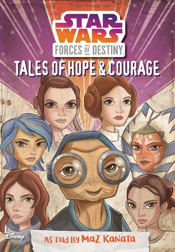 Forces of Destiny: Tales of Hope & Courage